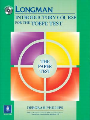 Longman Introductory Course for the Toefl Test By Phillips, Deborah