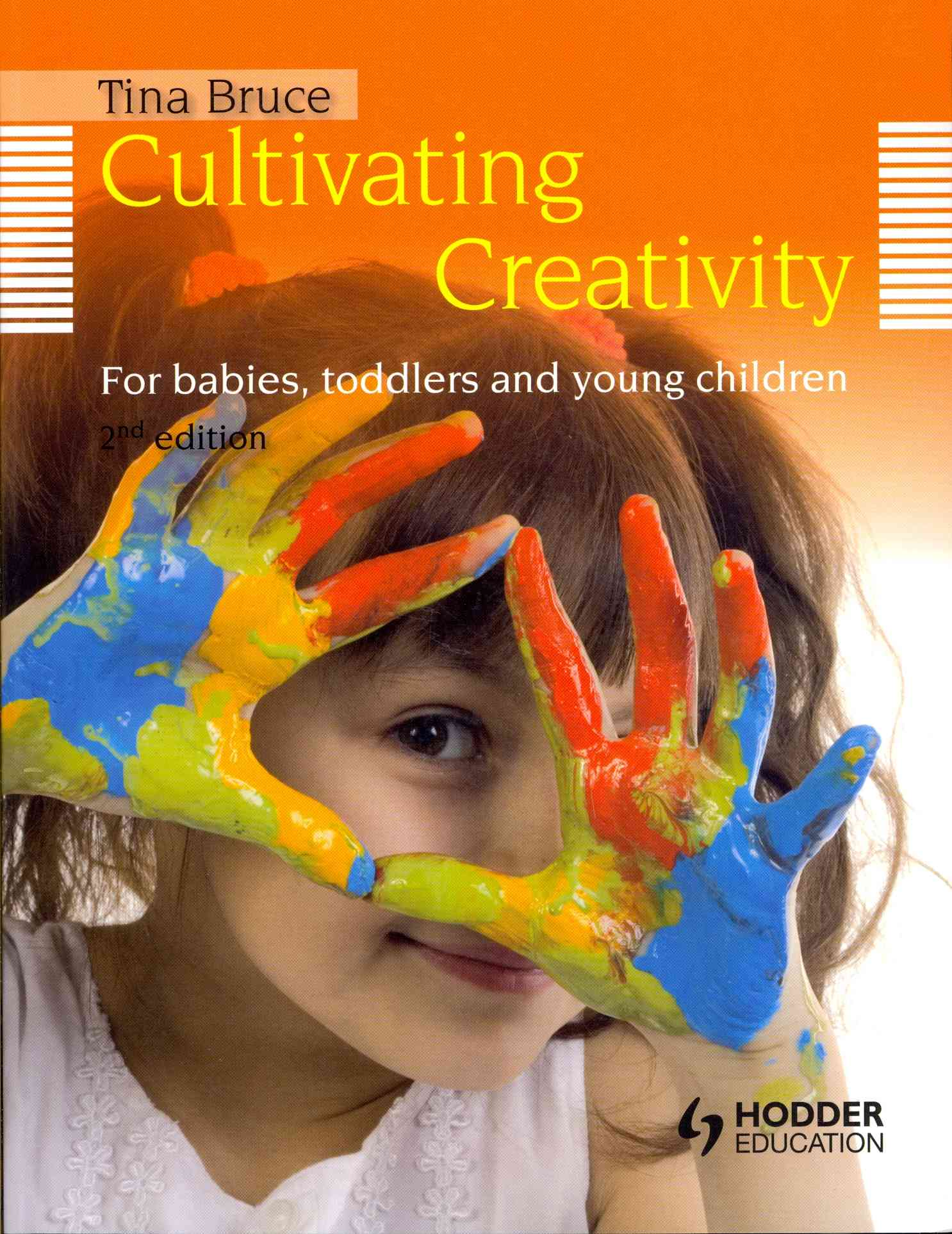 Cultivating Creativity By Bruce, Tina